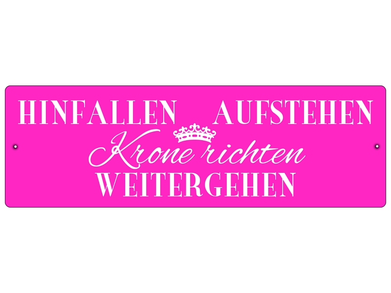 kunststoffschild autoschild hinfallen aufstehen krone richten pink. Black Bedroom Furniture Sets. Home Design Ideas