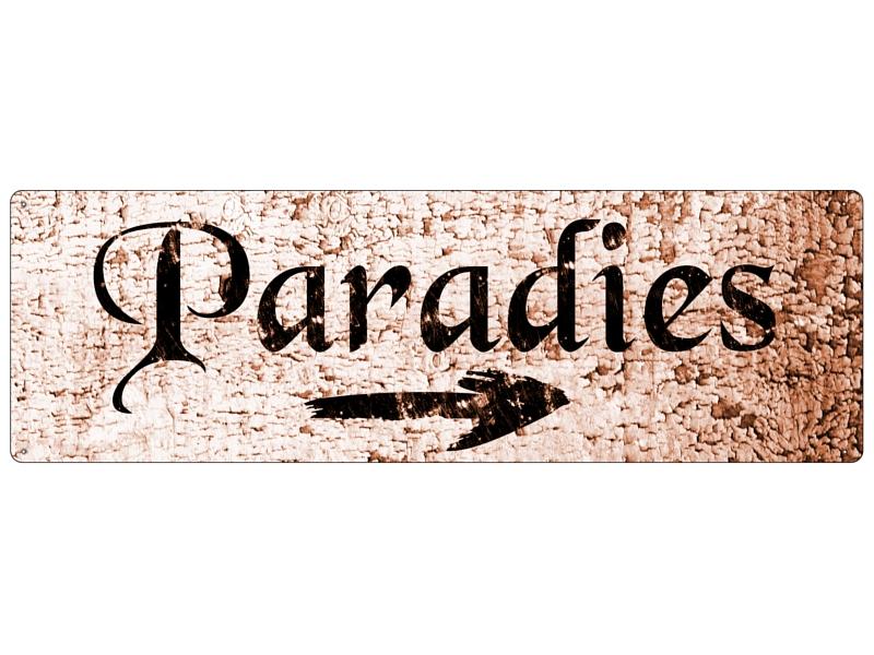 Metallschild blechschild paradies wegweiser garten for Deko schilder garten