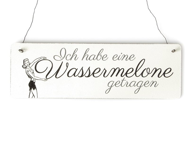 shabby vintage schild t rschild ich habe eine wassermelone. Black Bedroom Furniture Sets. Home Design Ideas