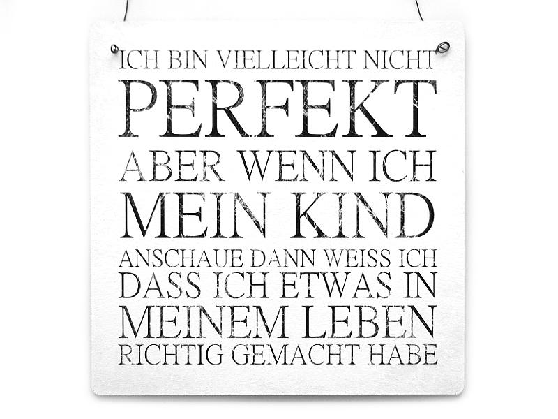 Sprüche Ich Bin Nicht Perfekt Zitate Aus Dem Leben