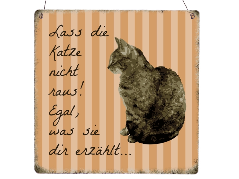 xl shabby vintage schild dekoschild lass die katze nicht. Black Bedroom Furniture Sets. Home Design Ideas