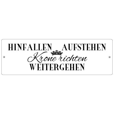 kunststoffschild autoschild hinfallen aufstehen krone richten weiss. Black Bedroom Furniture Sets. Home Design Ideas
