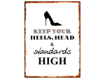 WANDSCHILD Metallschild KEEP YOUR HEELS Mode Fashion...