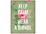 WANDSCHILD Metallschild KEEP CALM AND WEAR A DIRNDL...