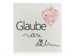 HOLZBLOCK Shabby GLAUBE AN DICH Geschenk Shabby Vintage...