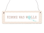 INTERLUXE Holzschild KOMME WAS WOLLE Stricken Handarbeit...