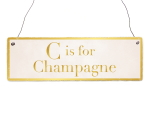 INTERLUXE Holzschild C IS FOR CHAMPAGNE Alkohol Geschenk...