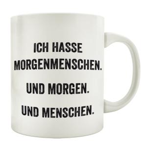 TASSE mit Spruch ICH HASSE MORGENMENSCHEN Kaffeebecher...
