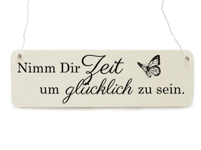 shabby vintage schild t rschild nimm dir zeit um gl cklich. Black Bedroom Furniture Sets. Home Design Ideas