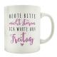 TASSE Kaffeebecher HEUTE BITTE NICHT STÖREN Freitag Spruch Arbeit Geschenk