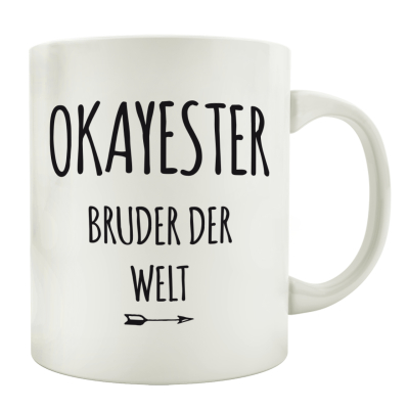Tasse Kaffeebecher Okayester Bruder Der Welt Geschenk Schwester Mug G