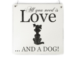 XL Shabby Vintage Schild Türschild ALL YOU NEED IS LOVE AND A DOG Hund Dekoration