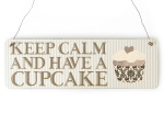 Shabby Vintage Schild KEEP CALM AND HAVE A CUPCAKE...