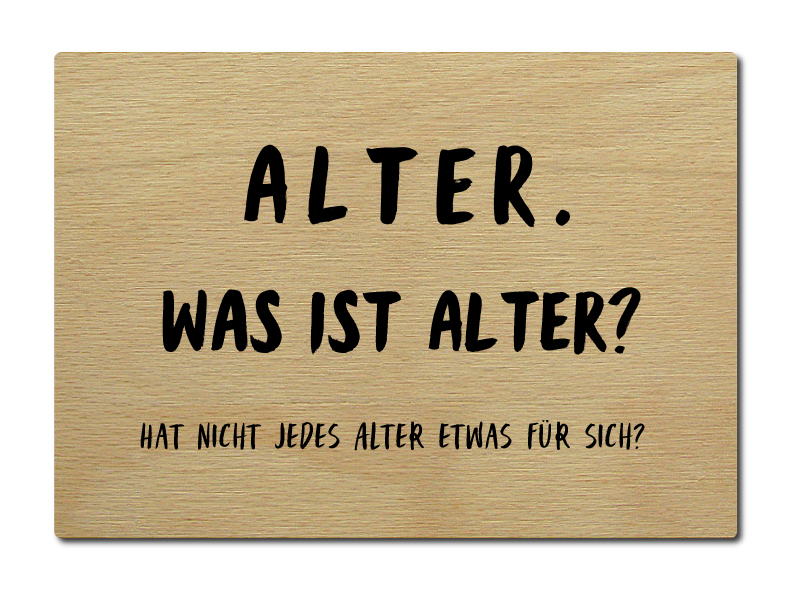 luxecards shabby postkarte aus holz alter was ist alter zitat spruch. Black Bedroom Furniture Sets. Home Design Ideas