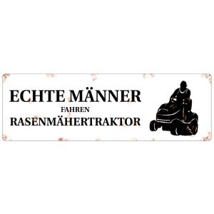 METALLSCHILD Blechschild ECHTE MÄNNER FAHREN...