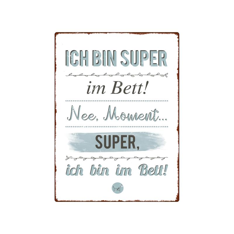 Wandschild Metallschild Ich Bin Super Im Bett Mann Frau Vintage Lusti