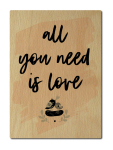 LUXECARDS POSTKARTE aus Holz ALL YOU NEED IS LOVE...