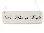 Shabby Vintage Schild MRS. ALWAYS RIGHT Hochzeit...