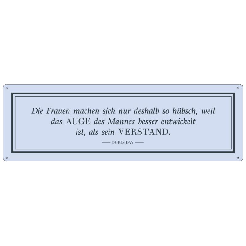 METALLSCHILD Blechschild DIE FRAUEN MACHEN SICH Pastell Doris Day Zitat Spruch