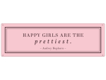 METALLSCHILD Blechschild HAPPY GIRLS ARE THE PRETTIEST Audrey Hepburn Pastell Rosa Zitat
