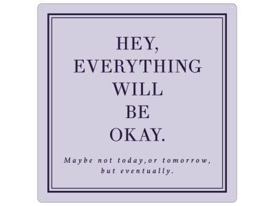 20x20cm METALLSCHILD Türschild EVERYTHING WILL BE OKAY Lila Pastell Freunde