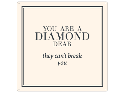 20x20cm METALLSCHILD Türschild YOU ARE A DIAMOND Pastell Frau Liebeskummer Geschenk Motivation