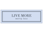 METALLSCHILD Blechschild LIVE MORE WORRY LESS Pastell...