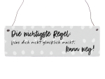 Holzschild Shabby DIE WICHTIGSTE REGEL Motivation...
