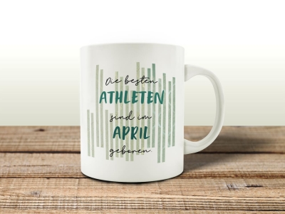 TASSE Kaffeebecher DIE BESTEN ATHLETEN APRIL Sport Gymnastik Hobby Läufer Training