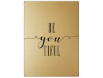 30x22cm GOLD Wandschild BEYOUTIFUL Motivation Schönheit...