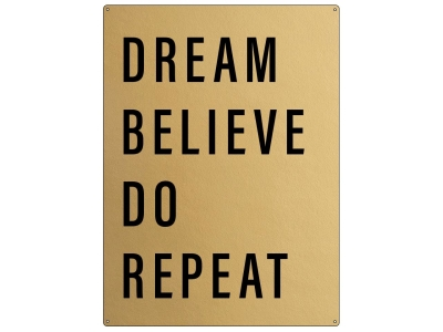 30x22cm GOLD Wandschild DREAM DO BELIEVE REPEAT Spruch Motivation Blogger Lifestyle vergoldet