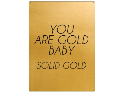 30x22cm GOLD Wandschild YOU ARE GOLD BABY SOLID GOLD Spruch Kompliment Anerkennung