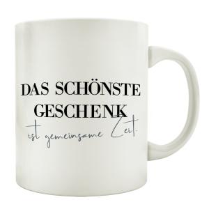 TASSE Kaffeebecher DAS SCHÖNSTE GESCHENK IST...