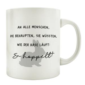 TASSE Kaffeebecher AN ALLE MENSCHEN DIE WÜSSTEN WIE...
