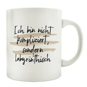 TASSE Kaffeetasse mit Spruch ICH BIN NICHT KOMPLIZIERT...