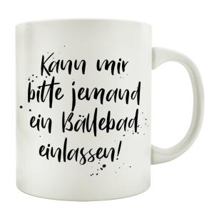 TASSE Kaffeetasse mit Spruch KANN MIR BITTE JEMAND EIN...