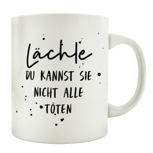 TASSE Kaffeetasse mit Spruch LÄCHLE DU KANNST SIE...