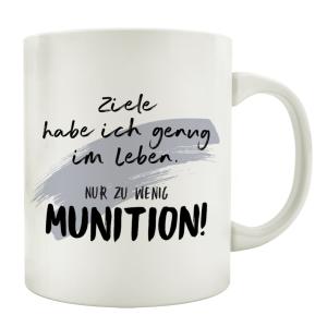 TASSE Kaffeetasse mit Spruch ZIELE HABE ICH GENUG IM...