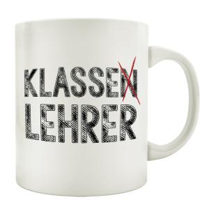 TASSE Kaffeetasse mit Spruch KLASSENLEHRER Schule...