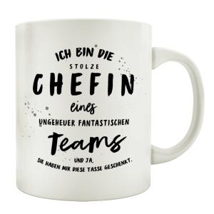 TASSE Kaffeetasse mit Spruch ICH BIN DIE STOLZE CHEFIN...