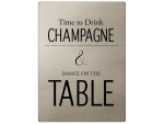 30x22cm PLATIN Wandschild TIME TO DRINK CHAMPAGNE AND...