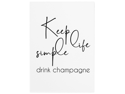 WANDTAFEL Holzschild KEEP LIFE SIMPLE DRINK CHAMPAGNE Mädels Freundin Frau