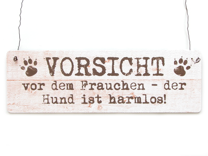shabby vintage schild dekoschild t rschild vorsicht vor dem frau. Black Bedroom Furniture Sets. Home Design Ideas