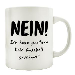 TASSE Kaffeetasse mit Spruch NEIN ICH HABE GESTERN KEIN...