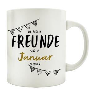 TASSE Kaffeebecher DIE BESTEN FREUNDE Monat Geburtstag...