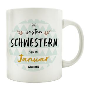 TASSE Kaffeebecher DIE BESTEN SCHWESTERN Monat...