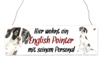 Interluxe Holzschild - Hier wohnt ein English Pointer -...