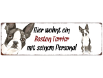Interluxe Metallschild - Hier wohnt ein Boston Terrier -...