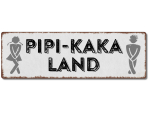 Interluxe Metallschild - Pipi-Kaka-Land - Schild,...