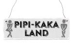 Interluxe Holzschild - Pipi Kaka Land - Türschild...